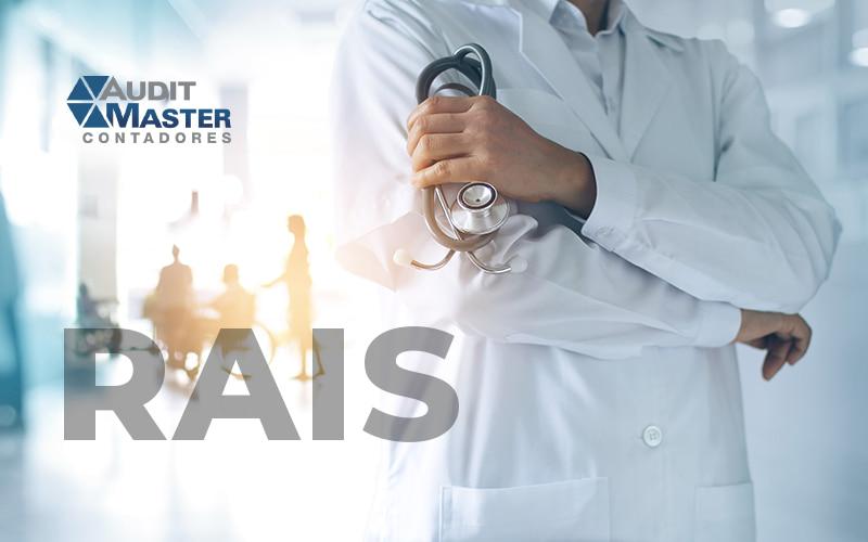 RAIS - O que é e qual a importância de declarar na minha clínica médica?