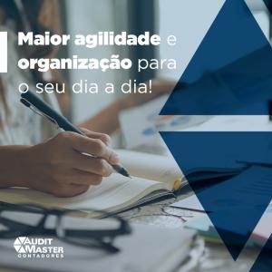 Maior Agilidade E Organização Para O Seu Dia A Dia - Contabilidade no Rio de Janeiro - Audit Master Contadores