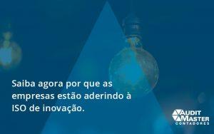 Saiba Agoraa Por Que As Empresas Estao Aderindo Audit Master - Contabilidade no Rio de Janeiro - Audit Master Contadores