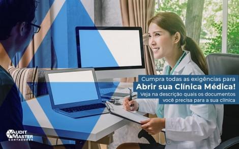 Cumpra Todas As Exigencias Para Abrir Sua Clinica Medica Veja Na Descricao Quais Os Documentos Voce Precisa Para A Sua Clinica Post (1) - Contabilidade no Rio de Janeiro - Audit Master Contadores