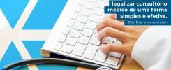 Descubra Como Legalizar Consultorio Medico De Uma Forma Simples E Efetiva Confira A Descricao Post (1) - Contabilidade no Rio de Janeiro - Audit Master Contadores