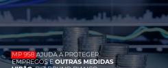 mp-958-ajuda-a-proteger-empregos-e-outras-medidas-virao