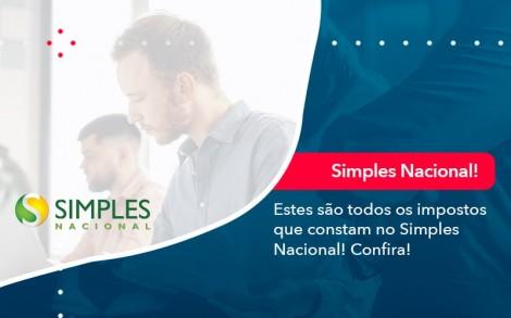 Simples Nacional Conheca Os Impostos Recolhidos Neste Regime 1 - Contabilidade no Rio de Janeiro - Audit Master Contadores
