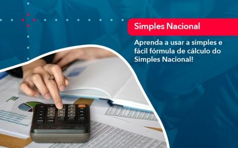 Aprenda A Usar A Simples E Facil Formula De Calculo Do Simples Nacional - Contabilidade no Rio de Janeiro - Audit Master Contadores