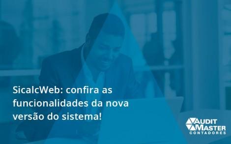Confira As Funcionalidades Da Nova Versão Do Sistema Audit Master - Contabilidade no Rio de Janeiro - Audit Master Contadores