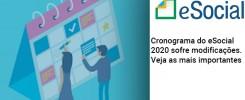 cronograma-do-e-social-2020-sofre-modificacoes-veja-as-mais-importantes