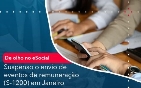 De Olho No E Social Suspenso O Envio De Eventos De Remuneracao S 1200 Em Janeiro - Contabilidade no Rio de Janeiro - Audit Master Contadores