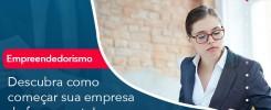 Descubra Como Comecar Sua Empresa Da Forma Certa - Contabilidade no Rio de Janeiro - Audit Master Contadores