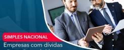 Empresas Com Dividas Nao Serao Excluidas Do Simples Nacional Em 2021 - Contabilidade no Rio de Janeiro - Audit Master Contadores