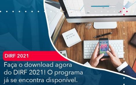 Faca O Dowload Agora Do Dirf 2021 O Programa Ja Se Encontra Disponivel - Contabilidade no Rio de Janeiro - Audit Master Contadores