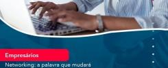 Networking A Palavra Que Mudara A Sua Maneira De Trabalhar E Gerar Mais Clientes Em 202 1 - Contabilidade no Rio de Janeiro - Audit Master Contadores