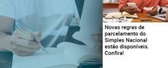 Novas Regras De Parcelamento Do Simples Nacional Estao Disponiveis Confira - Abrir Empresa Simples