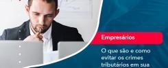 O Que Sao E Como Evitar Os Crimes Tributarios Em Sua Empresa - Contabilidade no Rio de Janeiro - Audit Master Contadores