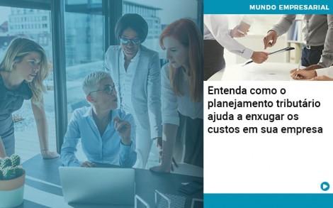 Planejamento Tributario Porque A Maioria Das Empresas Paga Impostos Excessivos - Contabilidade no Rio de Janeiro - Audit Master Contadores