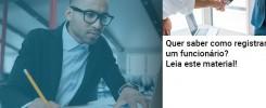 Quer Saber Como Registrar Um Funcionario Lia Este Material - Contabilidade no Rio de Janeiro - Audit Master Contadores