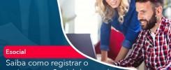 Saiba Como Registrar O Reajuste No E Social De Acordo Com O Novo Salario Minimo - Contabilidade no Rio de Janeiro - Audit Master Contadores