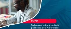 Saiba Mais Sobre A Portaria Publicada Pela Autoridade Nacional De Dados 1 - Contabilidade no Rio de Janeiro - Audit Master Contadores