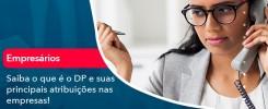 Saiba O Que E Dp E Suas Principais Atribuicoes Nas Empresas 1 - Contabilidade no Rio de Janeiro - Audit Master Contadores