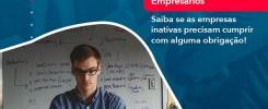 Saiba Se As Empresas Inativas Precisam Cumprir Com Alguma Obrigacao 1 - Contabilidade no Rio de Janeiro - Audit Master Contadores