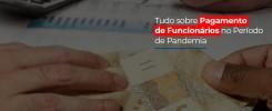 tudo-sobre-pagamento-de-funcionarios-no-periodo-de-pandemia